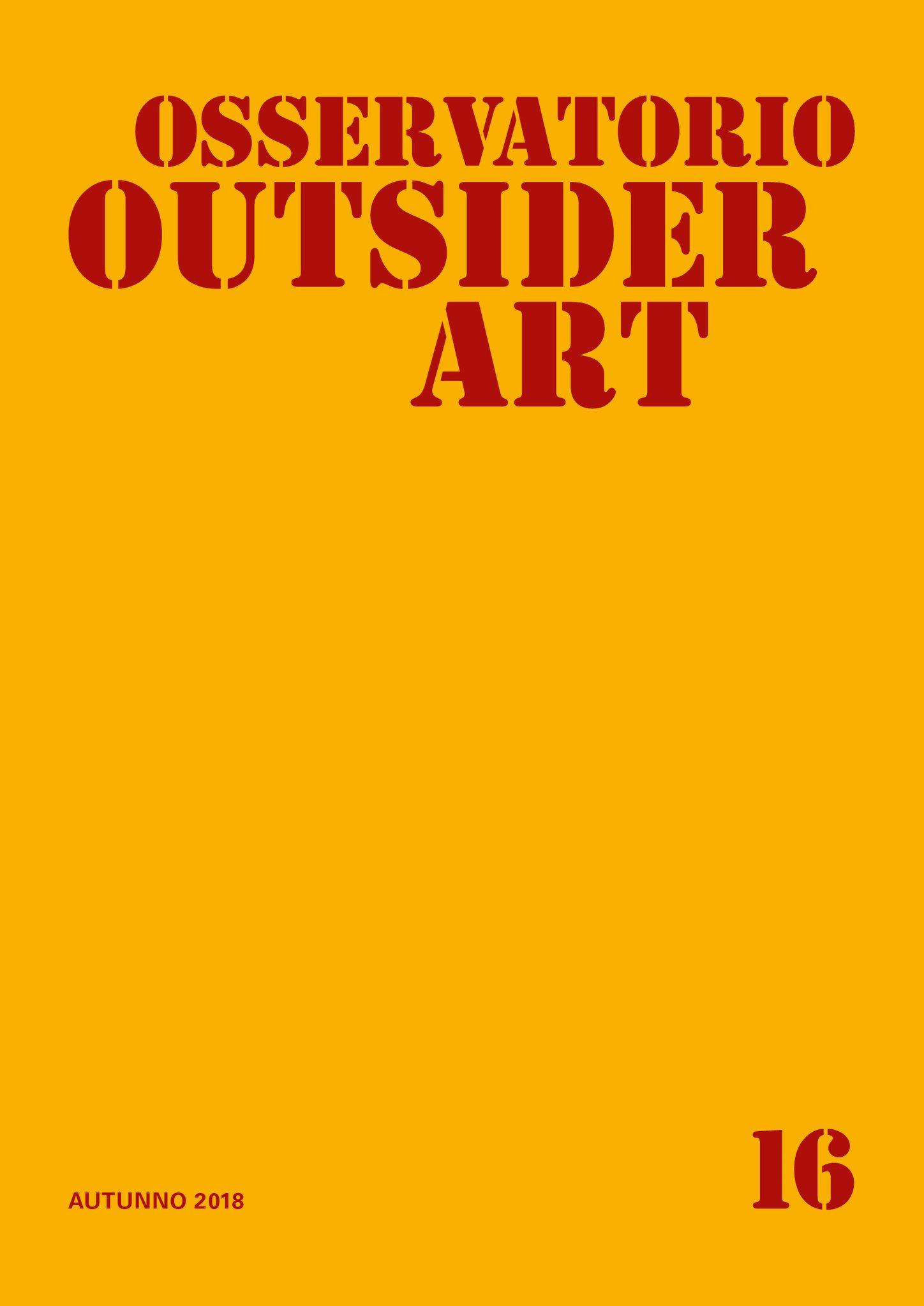 Osservatorio_Outsider_Art_n.16.jpg - 87.94 kB